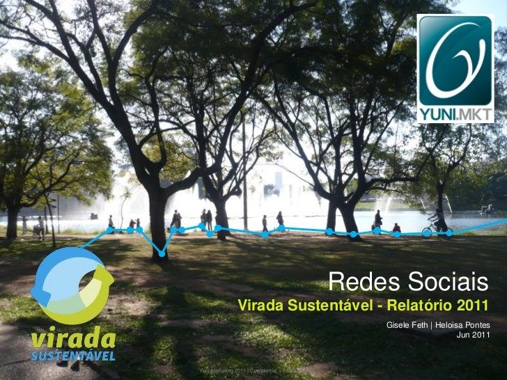 Redes Sociais                Virada Sustentável - Relatório 2011                                                       Gis...