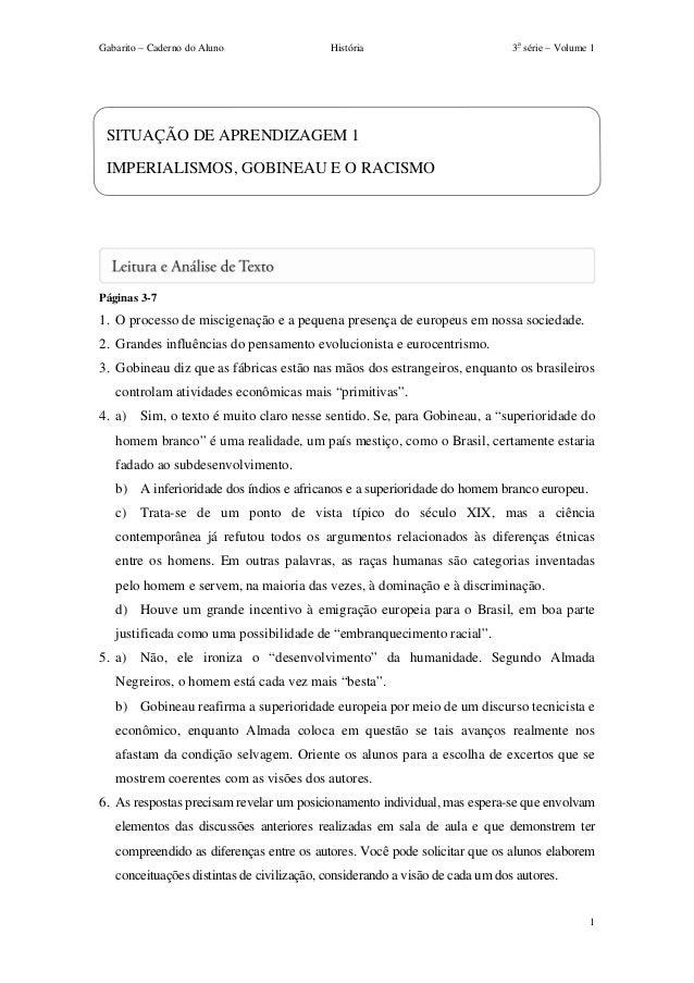 Gabarito – Caderno do Aluno                História                           3a série – Volume 1 SITUAÇÃO DE APRENDIZAGEM...