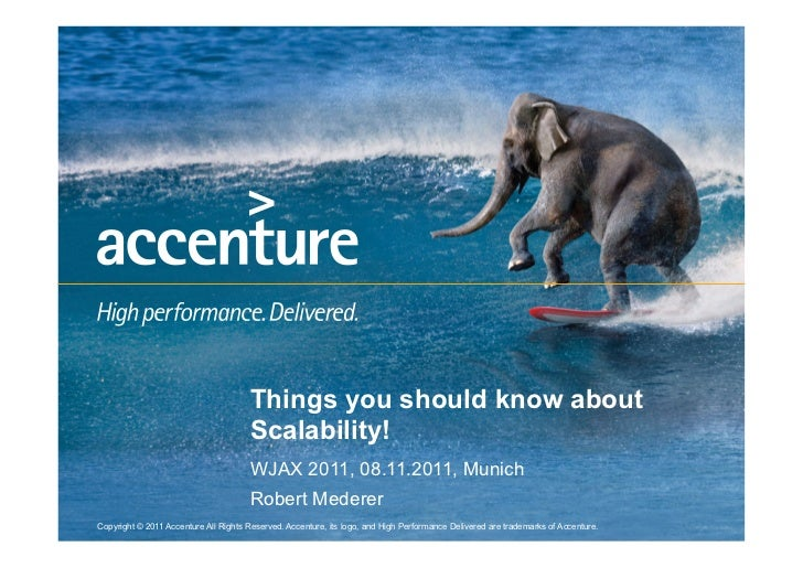 Things you should know about                                      Scalability!                                      WJAX 2...