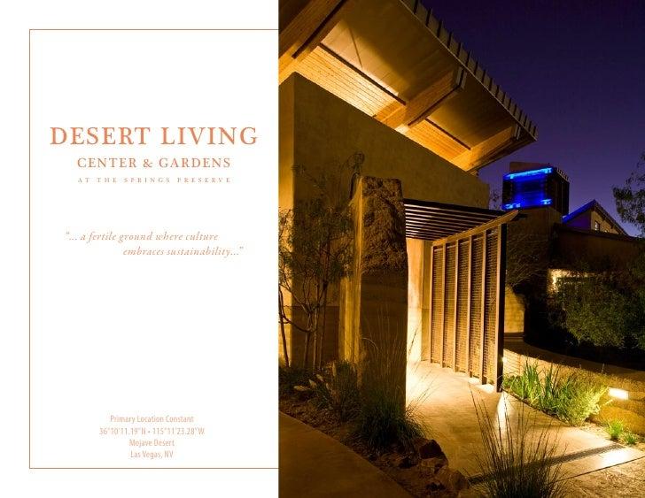 """DESERT LIVING        CENTER & GARDENS        AT   T H E   S P R I N G S   P R E S E RV E  """"... a fertile ground where cult..."""