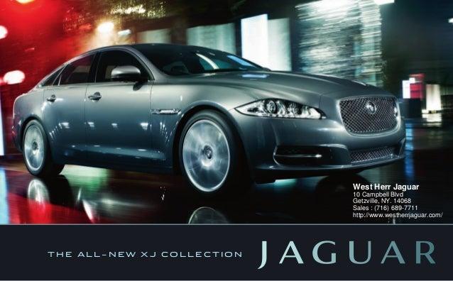 T H E A L L   N E W X J C O L L E C T I O N West Herr Jaguar 10 Campbell  Blvd Getzville, NY.