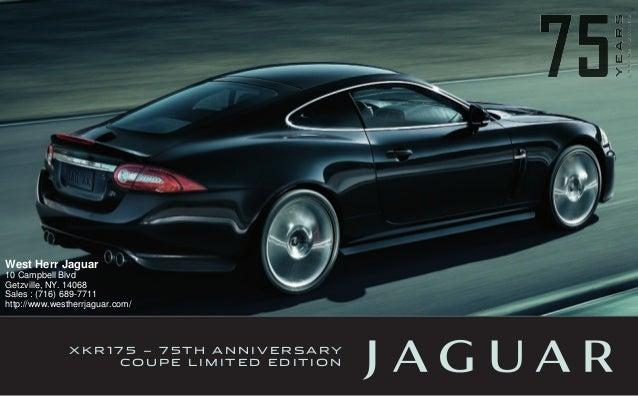 Good X K R 17 5 U2013 7 5 T H A N N I V E R S A RY C O U P E L I M I T E D E D I T I  O N West Herr Jaguar 10 Campbell Blvd Getzvill ...