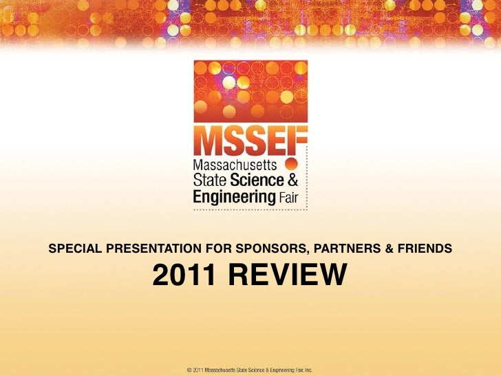 SPECIAL PRESENTATION FOR SPONSORS, PARTNERS & FRIENDS             2011 REVIEW