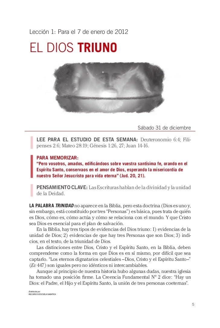 Lección 1: Para el 7 de enero de 2012EL DIOS TRIUNO                                                          Sábado 31 de ...