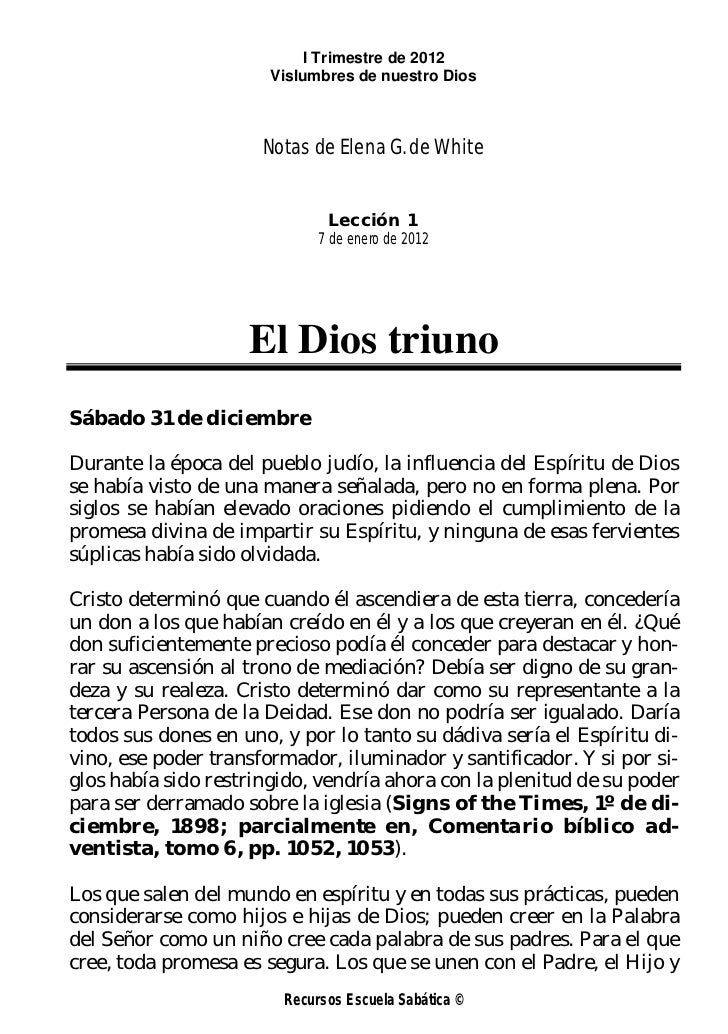 I Trimestre de 2012                       Vislumbres de nuestro Dios                      Notas de Elena G. de White      ...