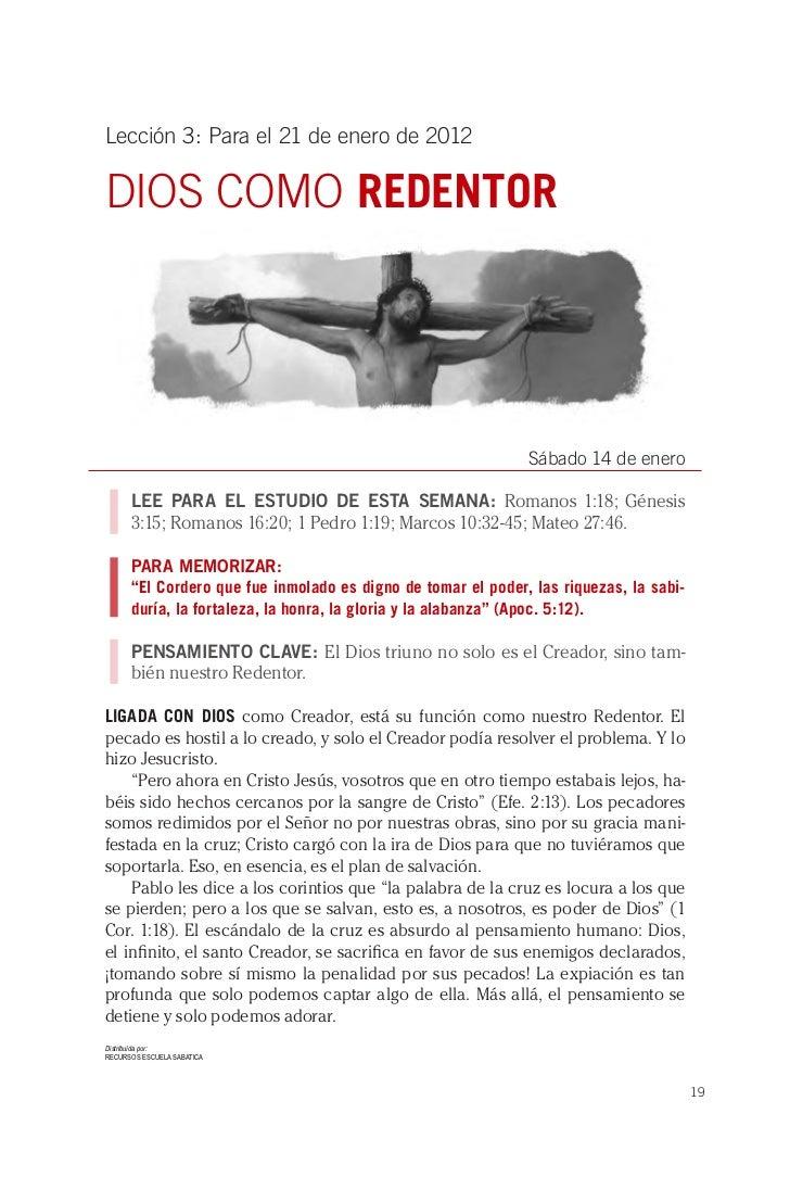 Lección 3: Para el 21 de enero de 2012DIOS COMO REDENTOR                                                              Sába...