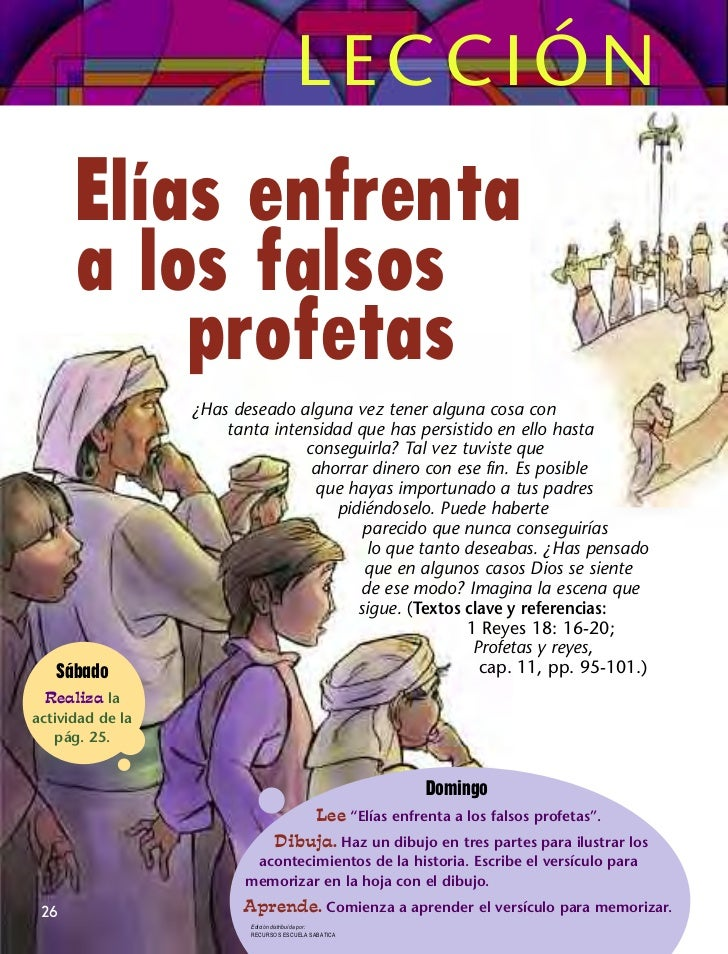 LECCIÓN      Elías enfrenta      a los falsos          profetas                  ¿Has deseado alguna vez tener alguna cosa...
