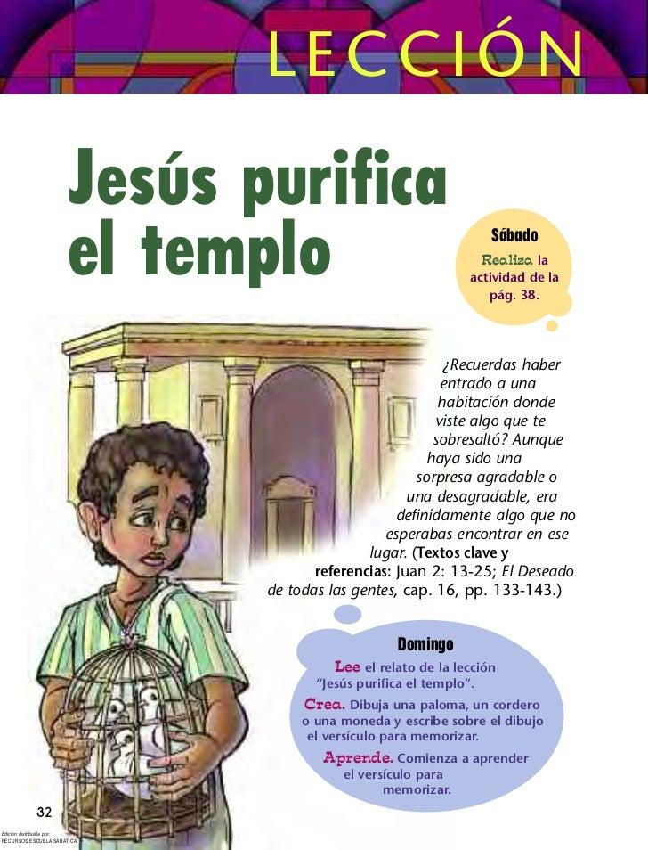 LECCIÓN                      Jesús purifica                      el templo                                  Sábado        ...