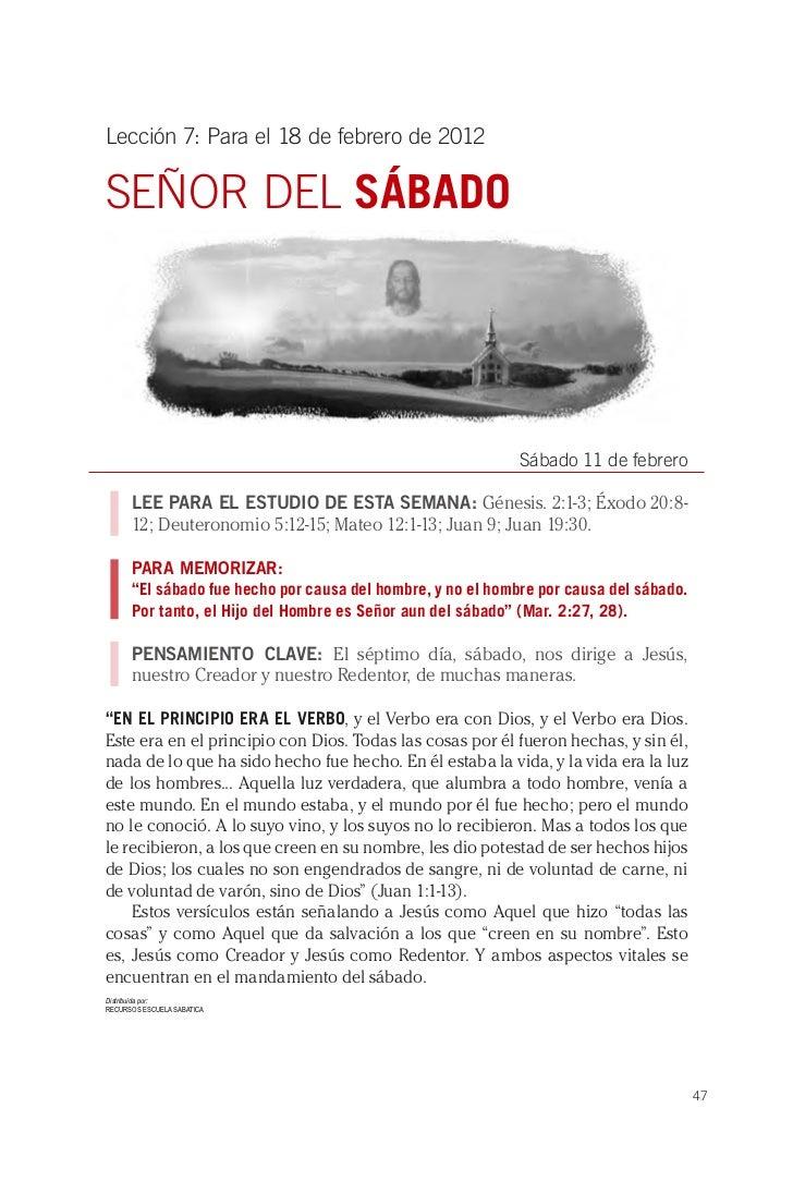 Lección 7: Para el 18 de febrero de 2012SEÑOR DEL SÁBADO                                                             Sábad...