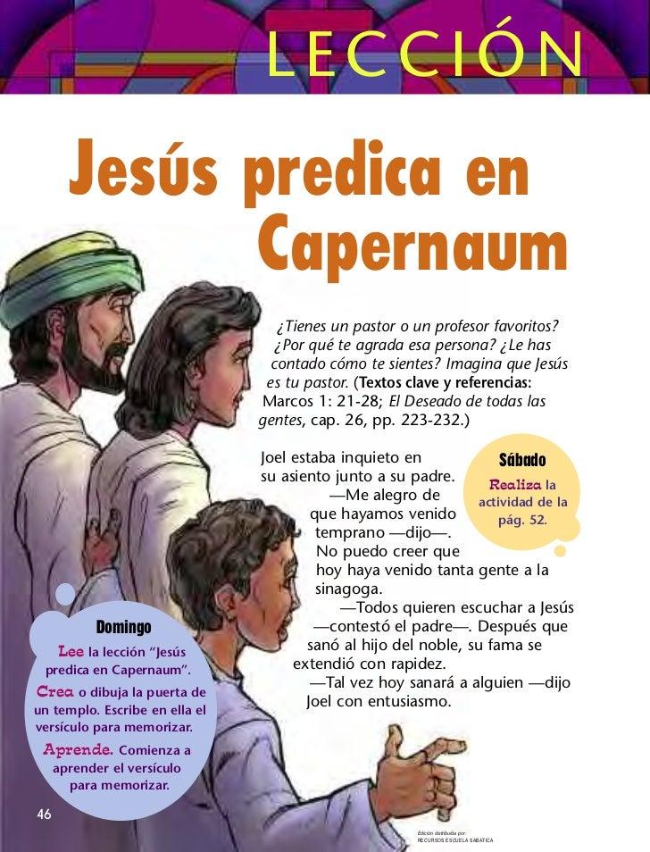 LECCIÓN       Jesús predica en             Capernaum                                   ¿Tienes un pastor o un profesor fav...