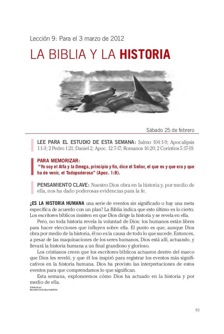 Lección 9: Para el 3 marzo de 2012LA BIBLIA Y LA HISTORIA                                                                 ...