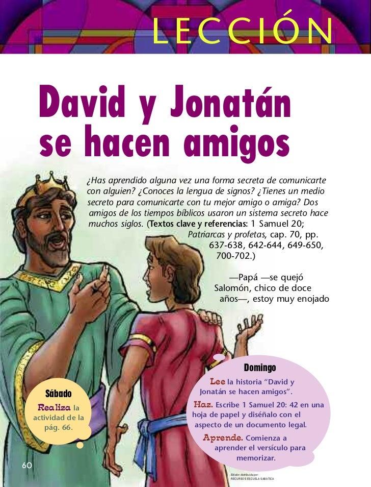 LECCIÓN      David y Jonatán      se hacen amigos                       ¿Has aprendido alguna vez una forma secreta de com...