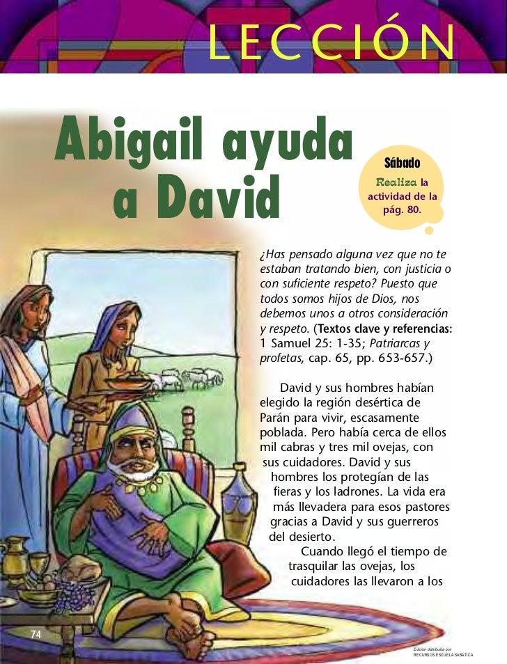 LECCIÓN     Abigail ayuda                    Sábado       a David                                    Realiza la           ...
