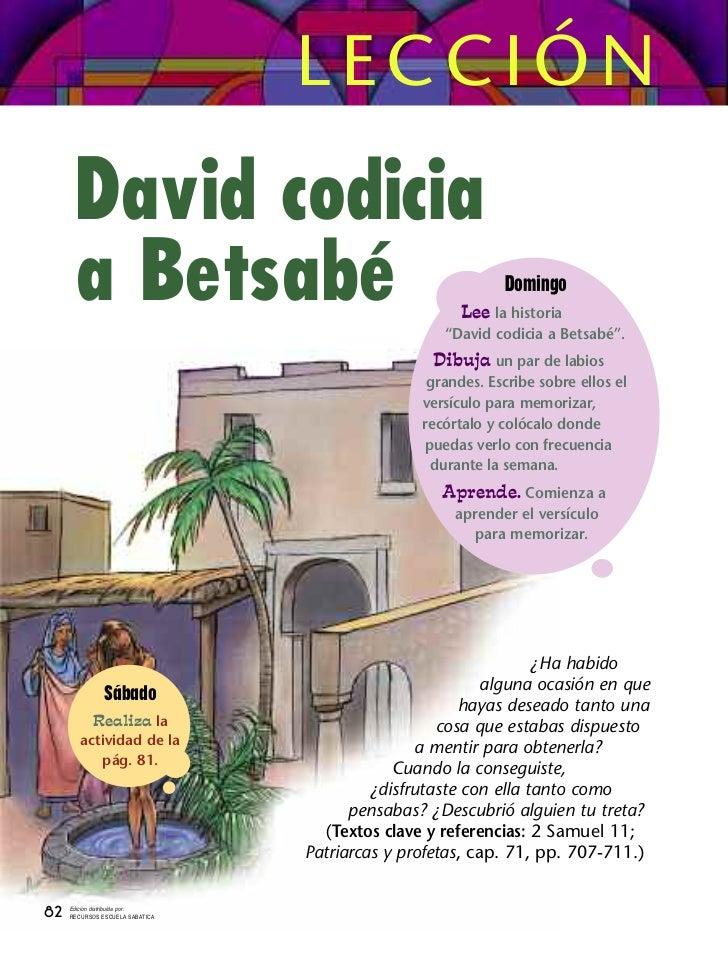 LECCIÓN       David codicia       a Betsabé                                            Domingo                            ...