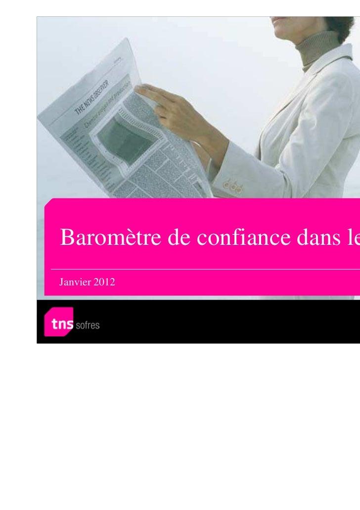 Baromètre de confiance dans les mediaJanvier 2012