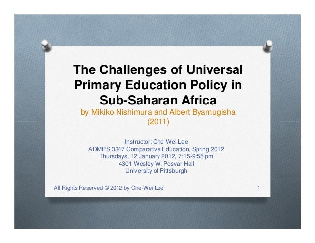 The Challenges of Universal Primary Education Policy in Sub-Saharan Africa by Mikiko Nishimura and Albert Byamugisha (2011...