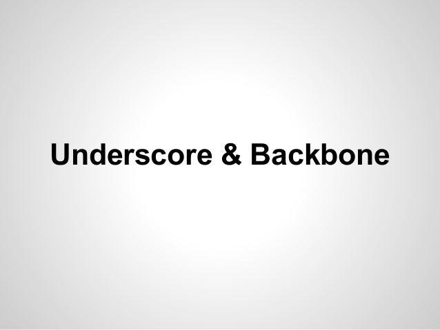 Underscore & Backbone