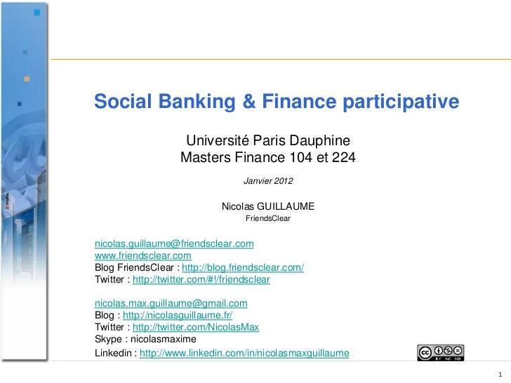 Social Banking & Finance participative                    Université Paris Dauphine                    Masters Finance 104...