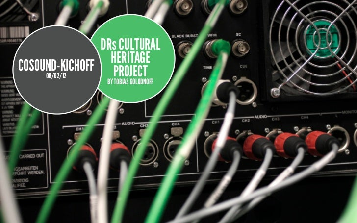 DRs CULTURAL                 HERITAGECOSOUND-KICHOFF PROJECT     08/02/12                BY TOBIAS GOLODNOFF