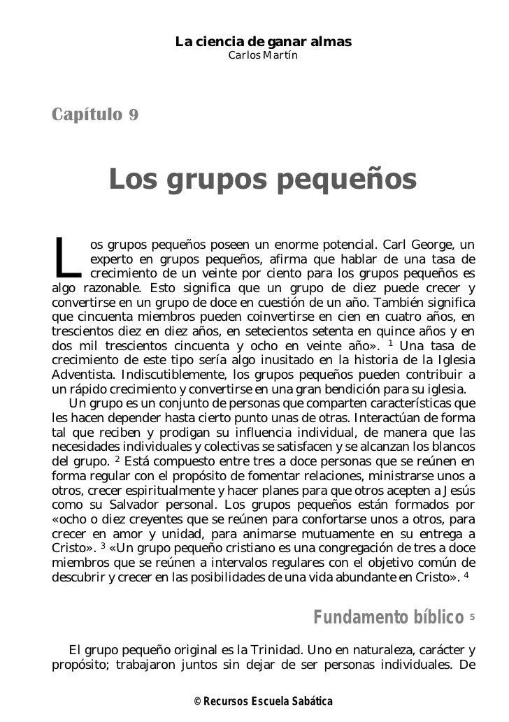 La ciencia de ganar almas                                Carlos MartínCapítulo 9          Los grupos pequeñosL       os gr...