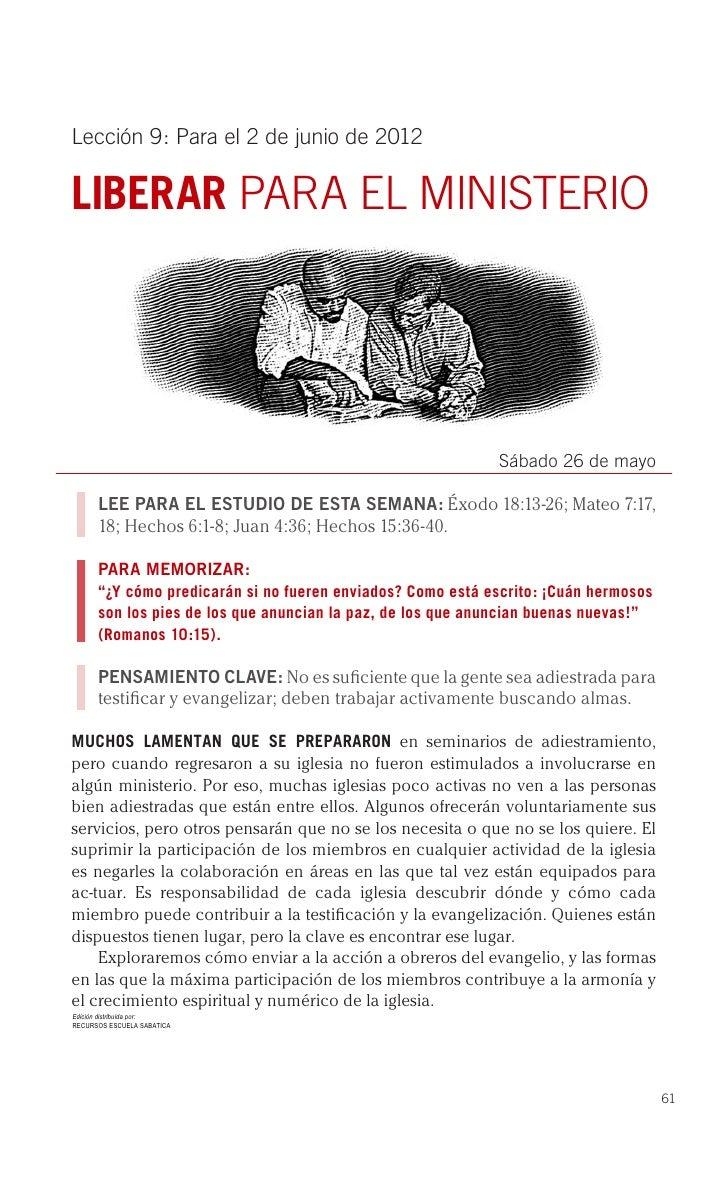 Lección 9: Para el 2 de junio de 2012LIBERAR PARA EL MINISTERIO                                                           ...