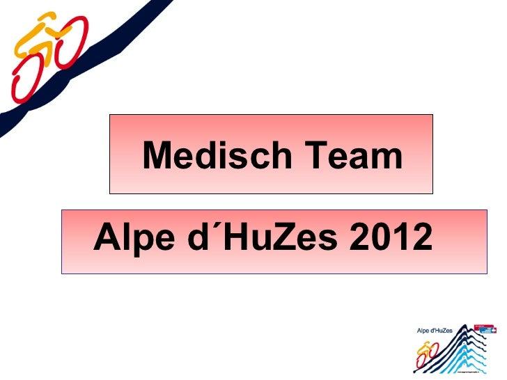Medisch TeamAlpe d´HuZes 2012
