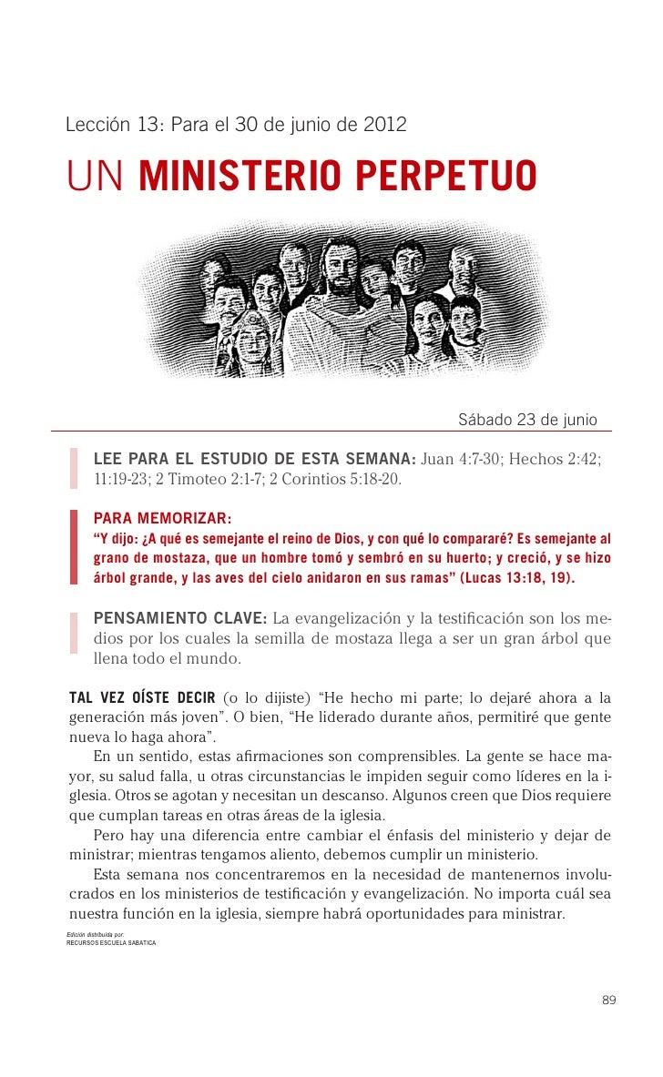 Lección 13: Para el 30 de junio de 2012UN MINISTERIO PERPETUO                                                             ...