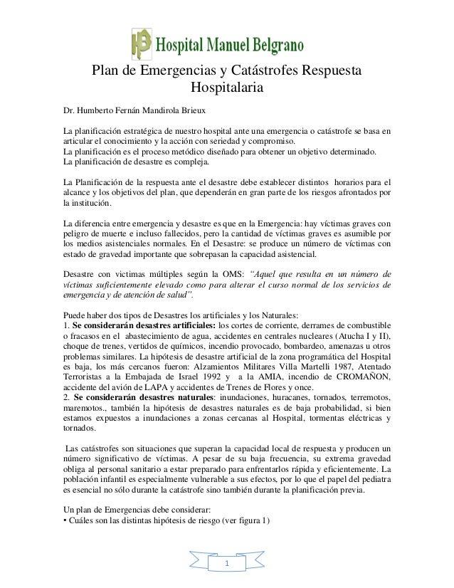 Plan de Emergencias y Catástrofes RespuestaHospitalaria1Dr. Humberto Fernán Mandirola BrieuxLa planificación estratégica d...