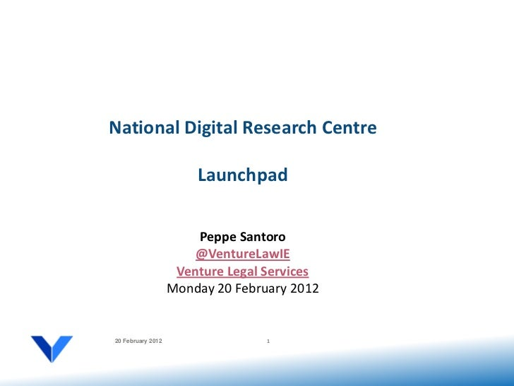 National Digital Research Centre                       Launchpad                       Peppe Santoro                      ...