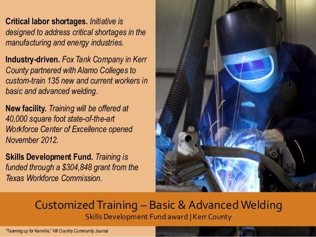 Critical labor shortages. Initiative is designed to address critical shortages in the manufacturing and energy industries....