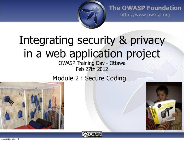 The OWASP Foundation                                                     http://www.owasp.org                     Integrat...