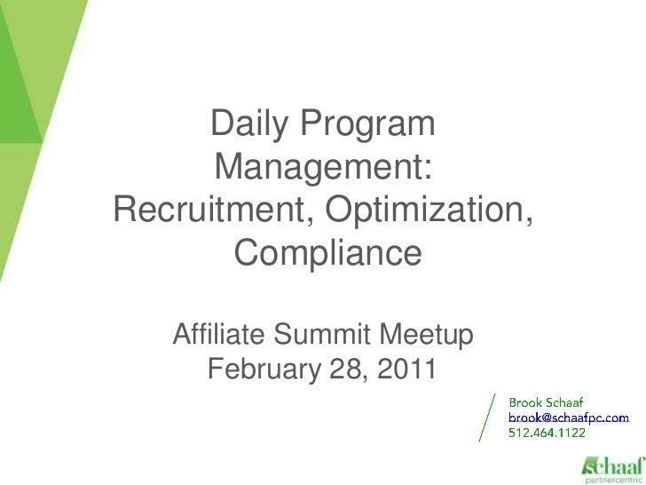 Affiliate Program Management     Daily Program      Management:Recruitment, Optimization,       Compliance   Affiliate Sum...