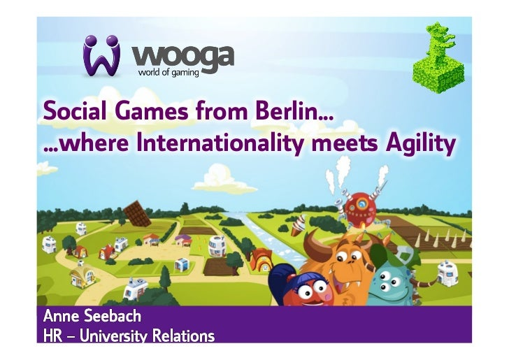 +Social Games from Berlin... ...where Internationality meets Agility