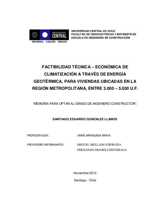 UNIVERSIDAD CENTRAL DE CHILE FACULTAD DE CIENCIAS FÍSICAS Y MATEMÁTICAS ESCUELA DE INGENIERÍA EN CONSTRUCCIÓN FACTIBILIDAD...