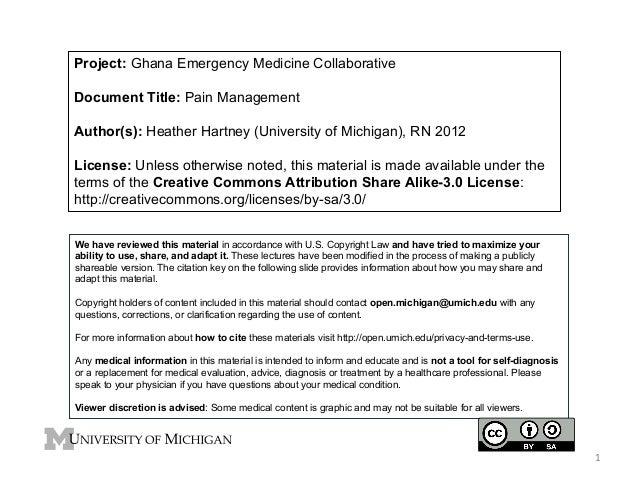 Project: Ghana Emergency Medicine Collaborative Document Title: Pain Management Author(s): Heather Hartney (University of ...
