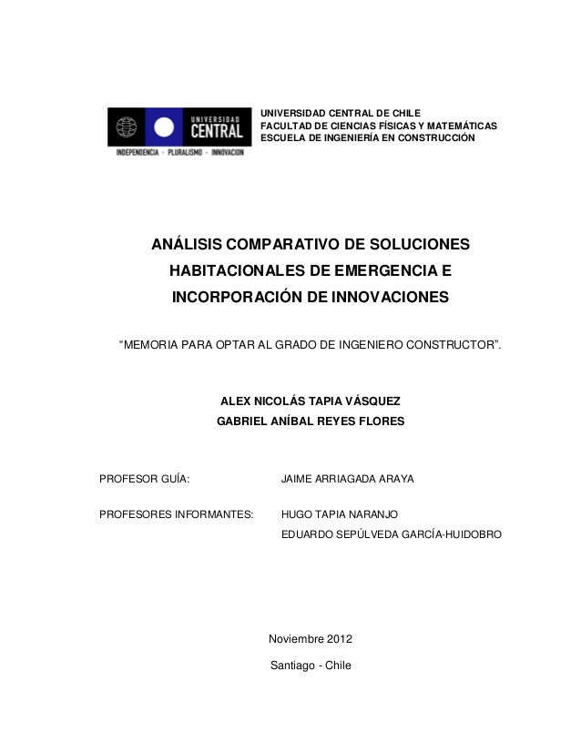 UNIVERSIDAD CENTRAL DE CHILE FACULTAD DE CIENCIAS FÍSICAS Y MATEMÁTICAS ESCUELA DE INGENIERÍA EN CONSTRUCCIÓN ANÁLISIS COM...