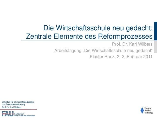 Fachbereich Wirtschaftswissenschaften Lehrstuhl für Wirtschaftspädagogik und Personalentwicklung Prof. Dr. Karl Wilbers Di...