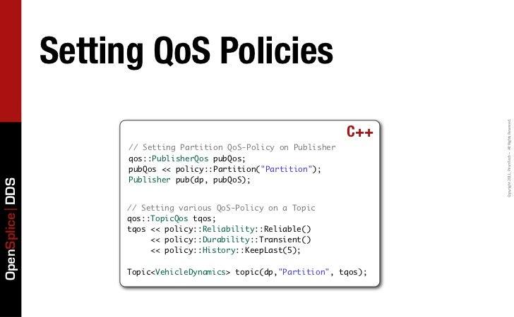 Setting QoS Policies                                                                            Copyright 2011, PrismT...