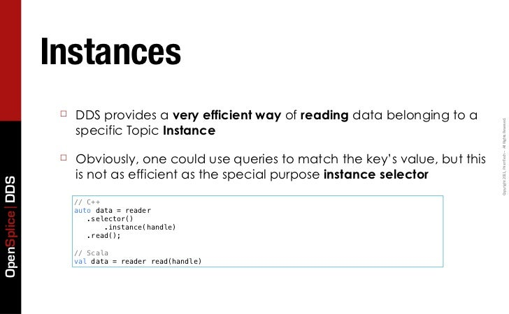 Instances                  ☐   DDS provides a very efficient way of reading data belonging to a                           ...