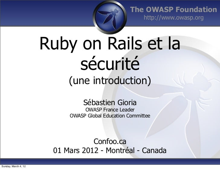 The OWASP Foundation                                                        http://www.owasp.org                      Ruby...