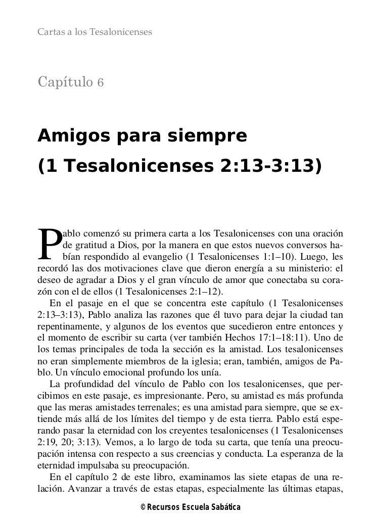 Cartas a los TesalonicensesCapítulo 6Amigos para siempre(1 Tesalonicenses 2:13-3:13)P      ablo comenzó su primera carta a...
