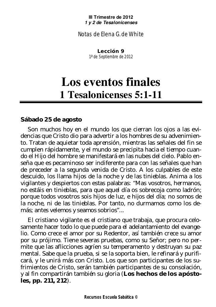 III Trimestre de 2012                         1 y 2 de Tesalonicenses                      Notas de Elena G. de White     ...