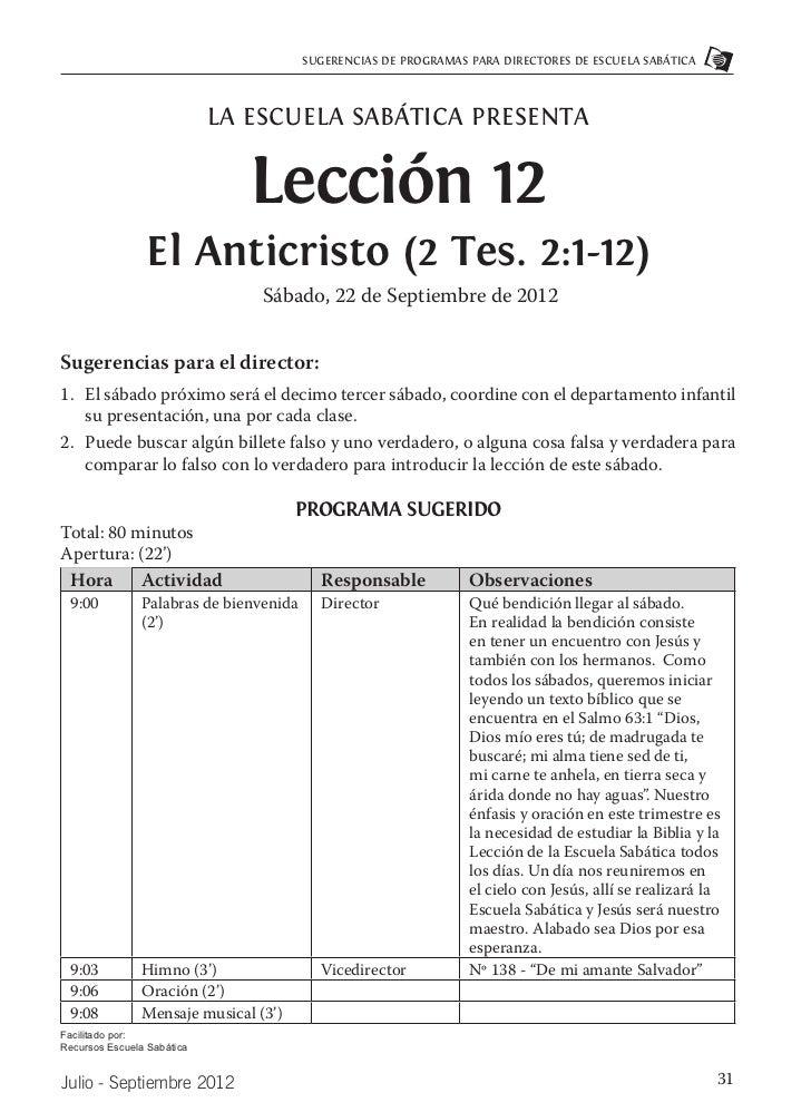 SUGERENCIAS DE PROGRAMAS PARA DIRECTORES DE ESCUELA SABÁTICA                            LA ESCUELA SABÁTICA PRESENTA      ...