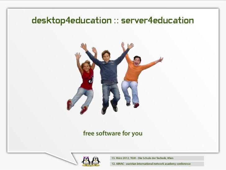 desktop4education :: server4education           free software for you