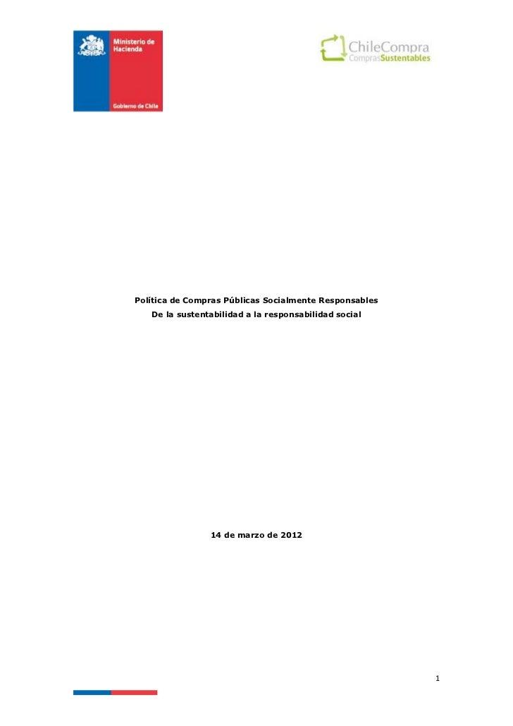 Política de Compras Públicas Socialmente Responsables   De la sustentabilidad a la responsabilidad social                1...