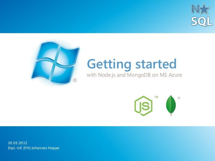 Getting started                                 with Node.js and MongoDB on MS Azure                                      ...