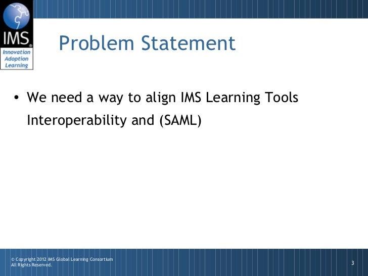 Connecting IMS LTI and SAML (Draft) Slide 3