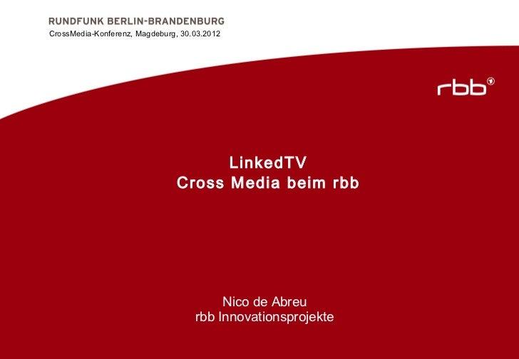 CrossMedia-Konferenz, Magdeburg, 30.03.2012CrossMedia-Konferenz, Magdeburg, 30.03.2012                                    ...