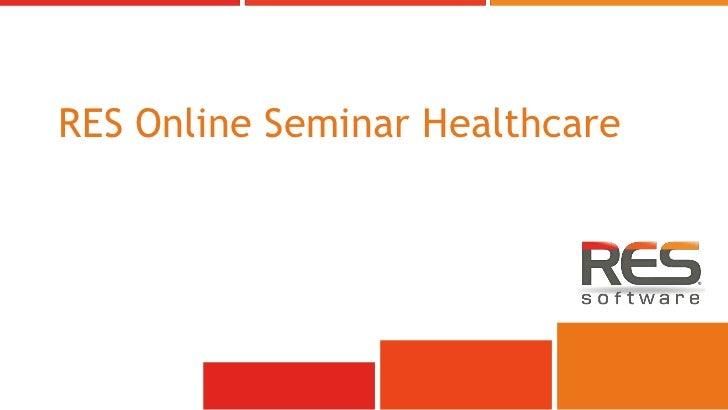 RES Online Seminar Healthcare