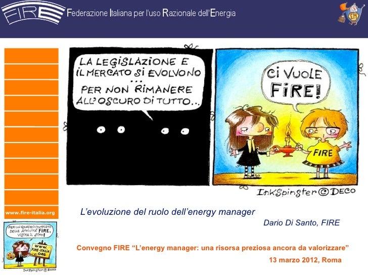 www.fire-italia.org    L'evoluzione del ruolo dell'energy manager                                                         ...